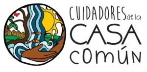 CUIDADORES DE LA CASA COMÚN
